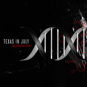 Texas In July - Bloodwork (2014)