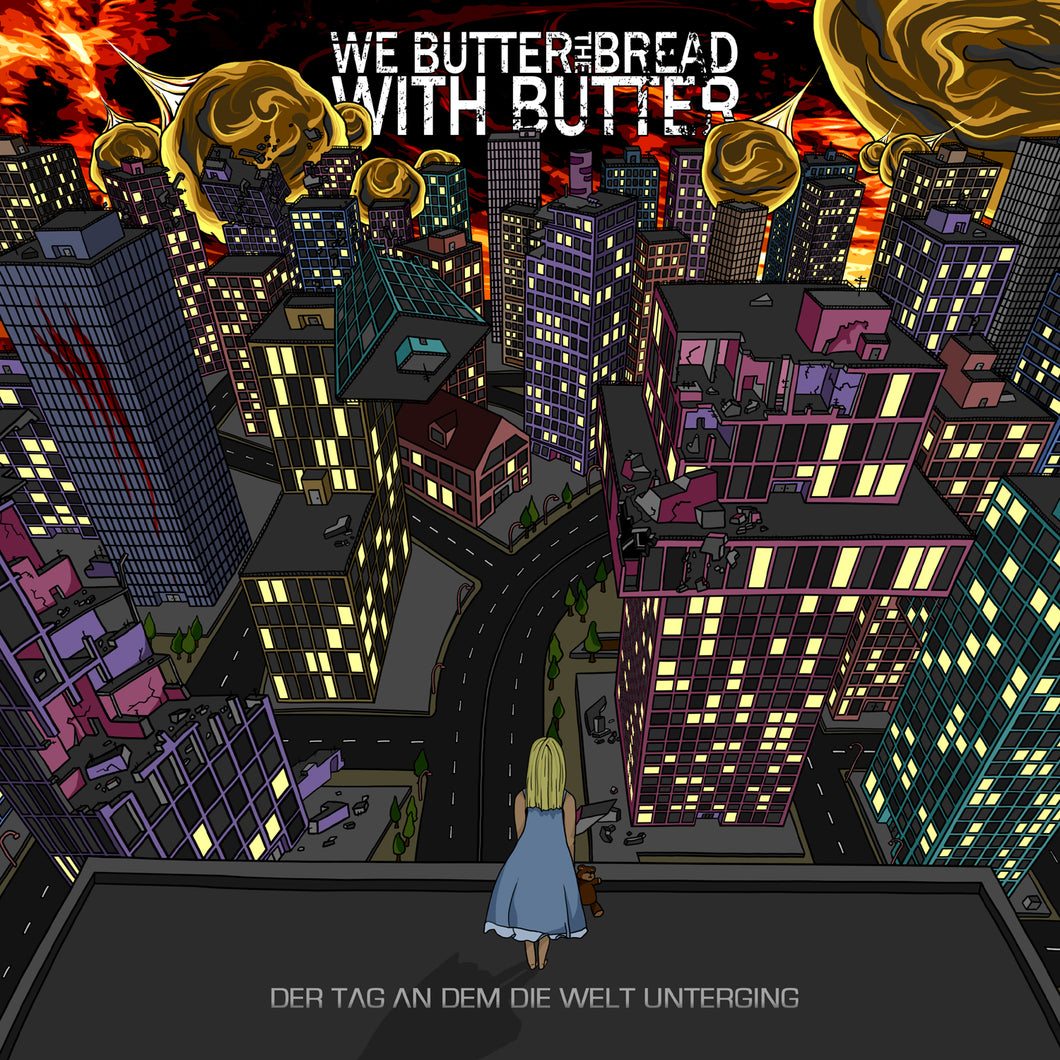 We Butter The Bread With Butter - Der Tag an dem die Welt unterging - CD (2010) - CD - Redfield Records