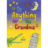 Children Personalised I Do Anything for Grandma