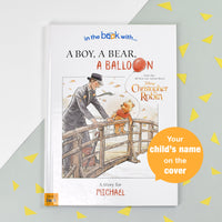 Children Personalised Christopher Robin a Boy a Bear a Balloon Hardback Book