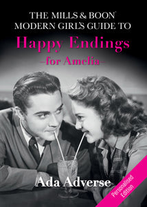Personalised Mills and Boon Modern Girls Guide to Happy Endings Book