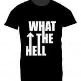 Mens Tshirt What The Hell Design