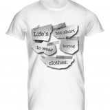 Mens Tshirt Lifes Too Short Design