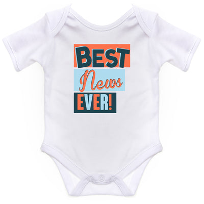 Boy Girl Body Suit Baby Grow Best News Ever