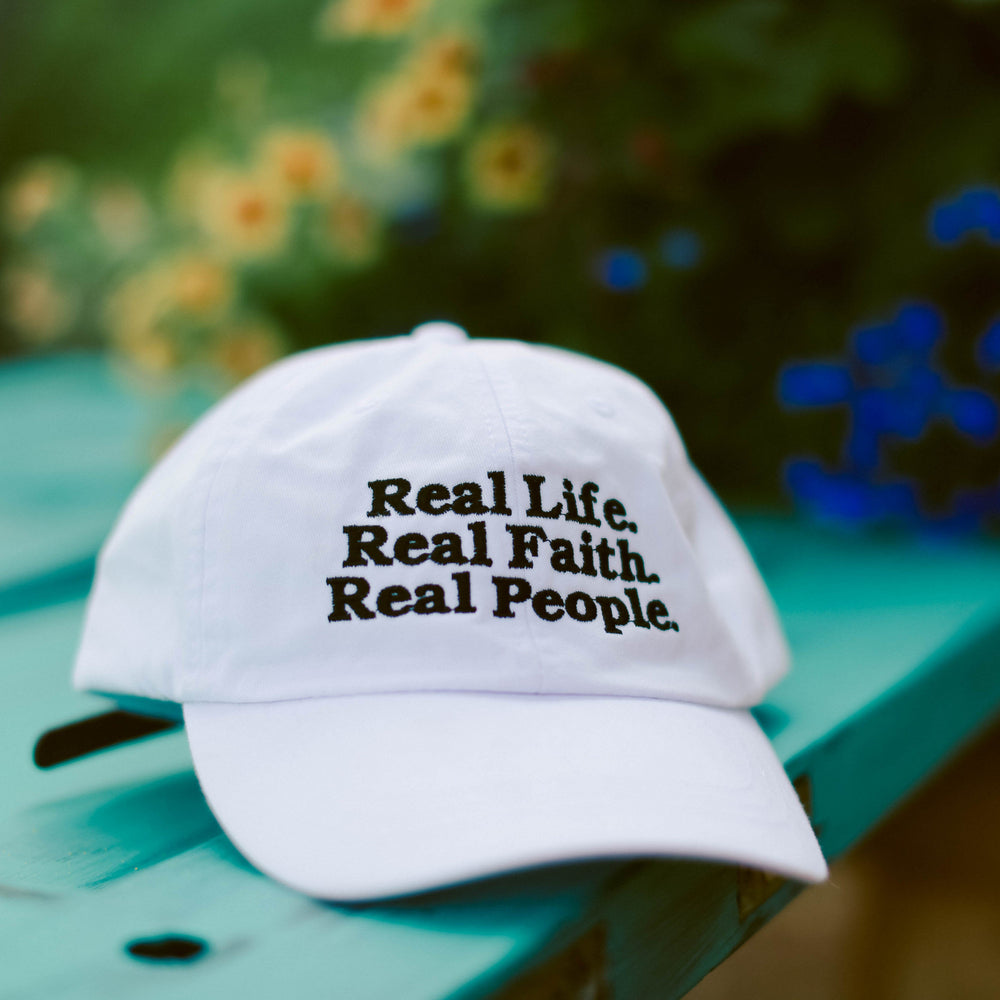 Real Life. Real Faith. Real People. Hat