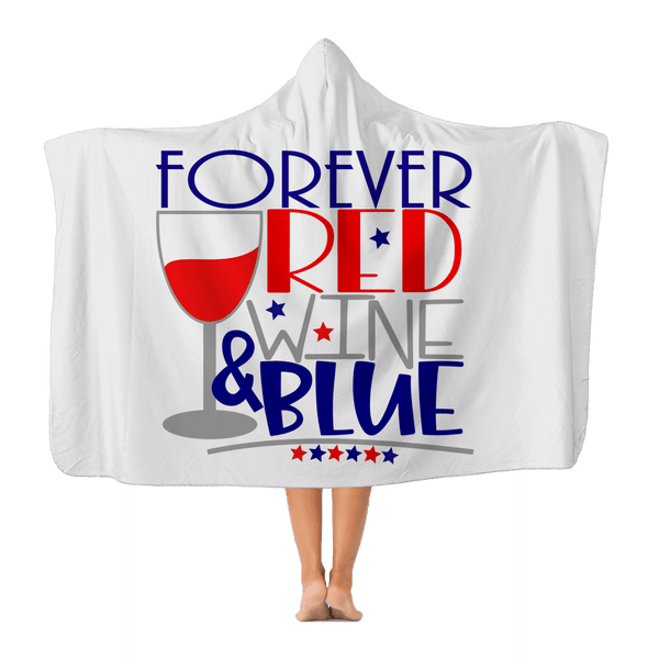 "Apparel Adult - 72"" wide x 55"" tall WineyBitches.Co Forever Red Wine Blue Adult Hooded Blanket WineyBitchesCo"