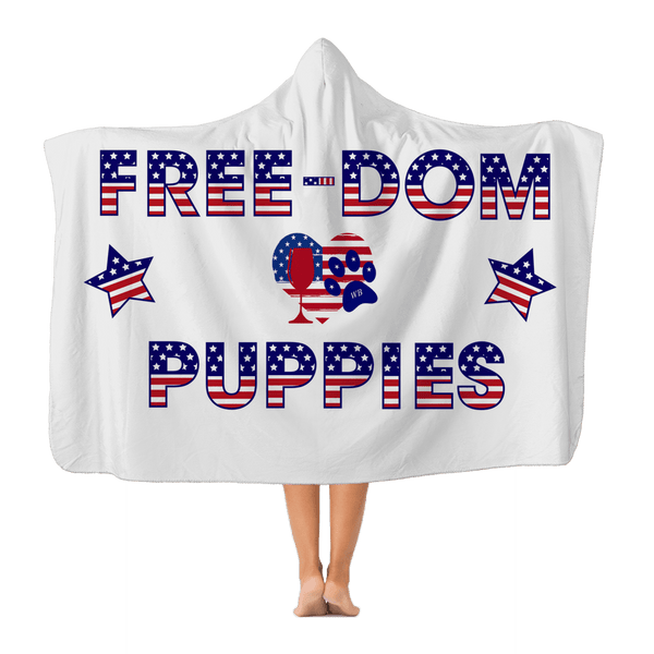 "Apparel Adult - 72"" wide x 55"" tall WineyBitches.Co Free-Dom Puppies Classic Adult Hooded Blanket WineyBitchesCo"