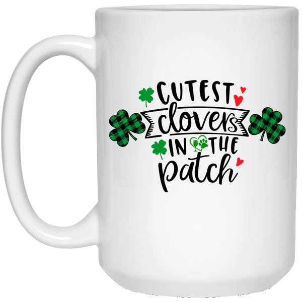 "Drinkware White / One Size Winey Bitches Co ""Cutest Clovers in the Patch"" 15 oz. White Mug WineyBitchesCo"