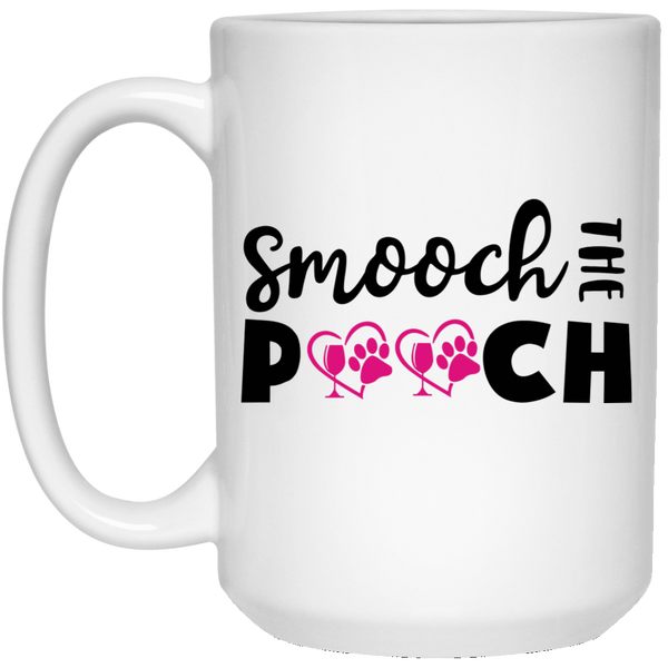 "Drinkware White / One Size Winey Bitches Co ""Smooch The Pooch"" 15 oz. White Mug WineyBitchesCo"