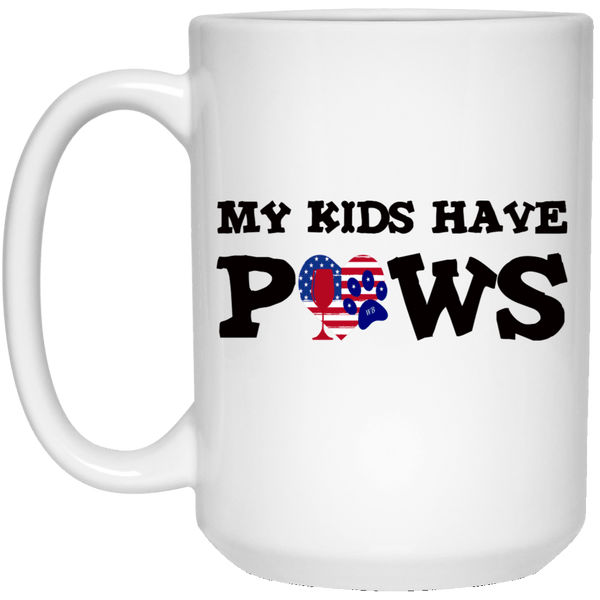 Drinkware White / One Size WineyBitches.Co 15 oz. My Kids Have Paws White Mug WineyBitchesCo