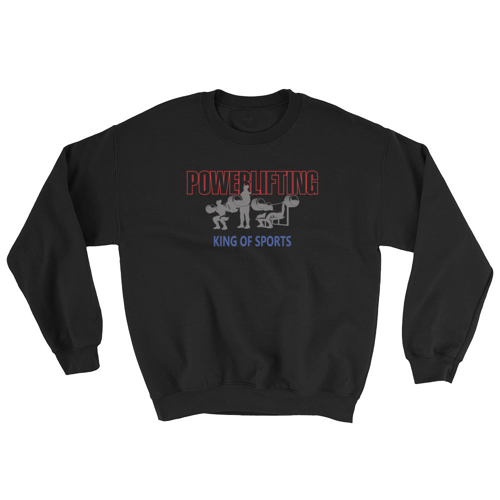 Powerlifting - King Of Sports Sweatshirt
