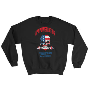 APA - If the Bar Ain't Bending Sweatshirt
