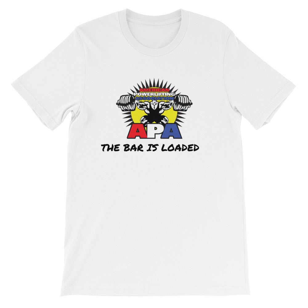 The Bar Is Loaded Unisex T-Shirt