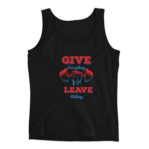 Give Everything Leave Nothing Ladies' Tank