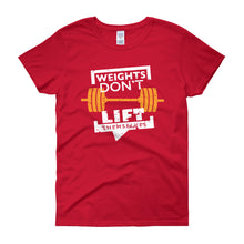 Weights Don't Lift Themselves - Women's short sleeve t-shirt