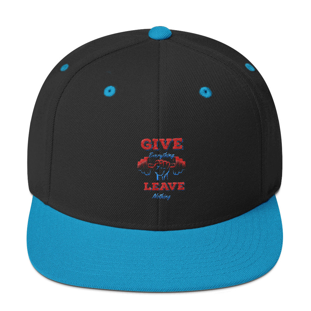 Give Everything Leave Nothing Snapback Hat