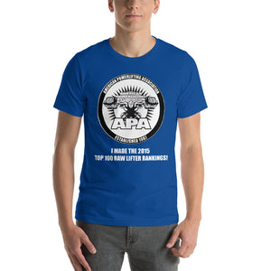 I made the APA 2015 Top 100 Raw Lifter Unisex T-Shirt