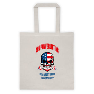 APA - If the bar ain't bending Tote bag
