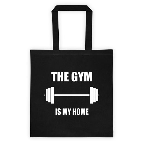 The Gym Is My Home - Tote bag