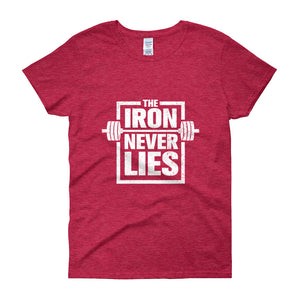 The Iron Never Lies Women's short sleeve t-shirt