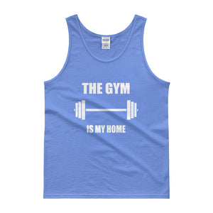 The Gym Is My Home Tank top