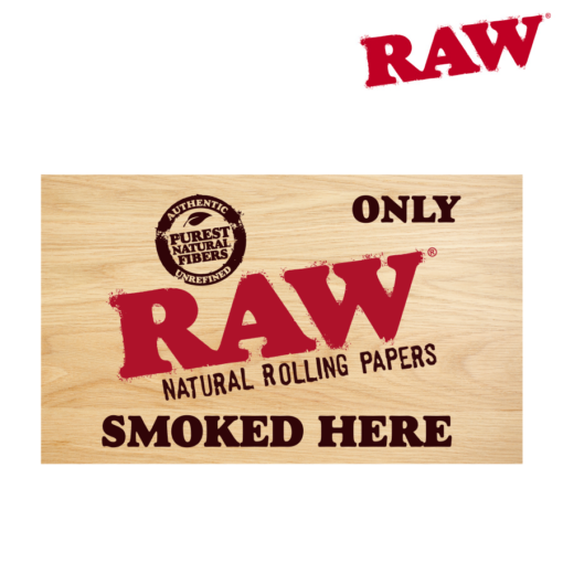 RAW STICKER -  RAW ONLY SMOKED HERE