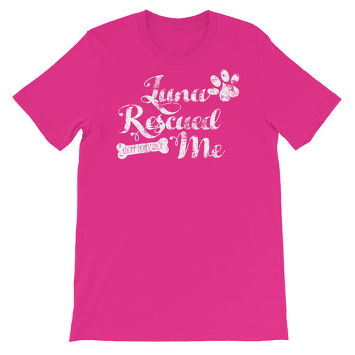"""Luna Rescued Me"" Short-Sleeve Unisex T-Shirt"