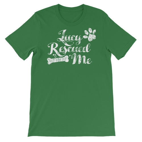 """Lucy Rescued Me"" Short-Sleeve Unisex T-Shirt"