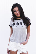 "Ringer Tee ""Take Me to the Moon"""