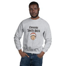 Load image into Gallery viewer, EH SANTA BHEN HOLIDAY SWEATSHIRT