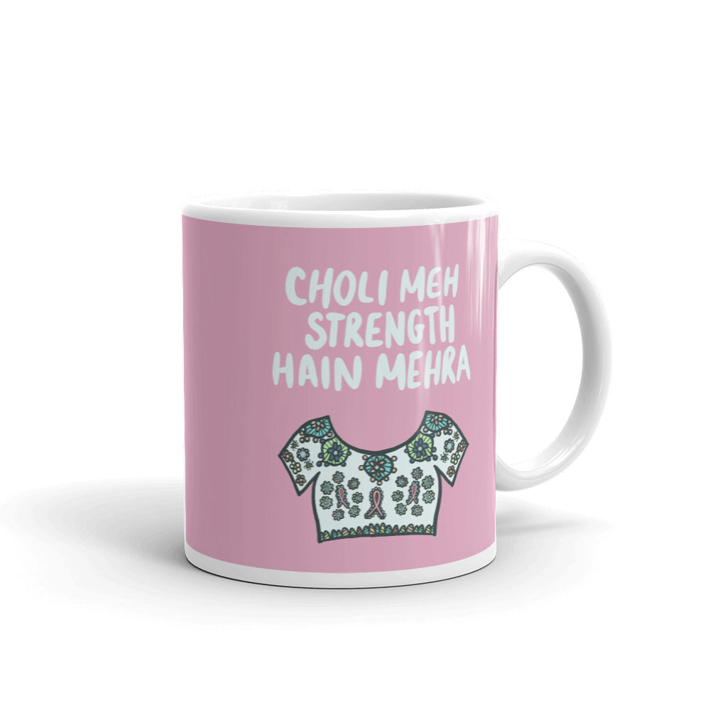 CHOLI STRENGTH MUG