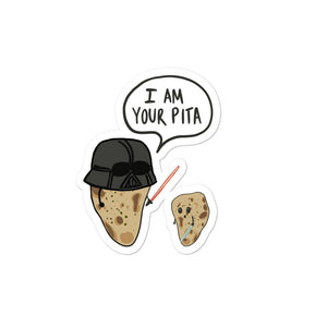 I AM YOUR PITA STICKER