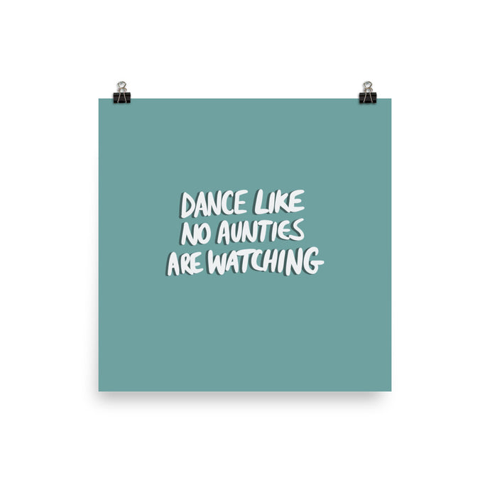 DANCE NO AUNTIES POSTER