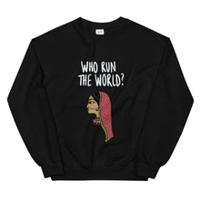 Load image into Gallery viewer, WHO RUN THE WORLD SWEATSHIRT
