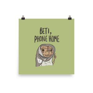 BE-TI PHONE HOME POSTER