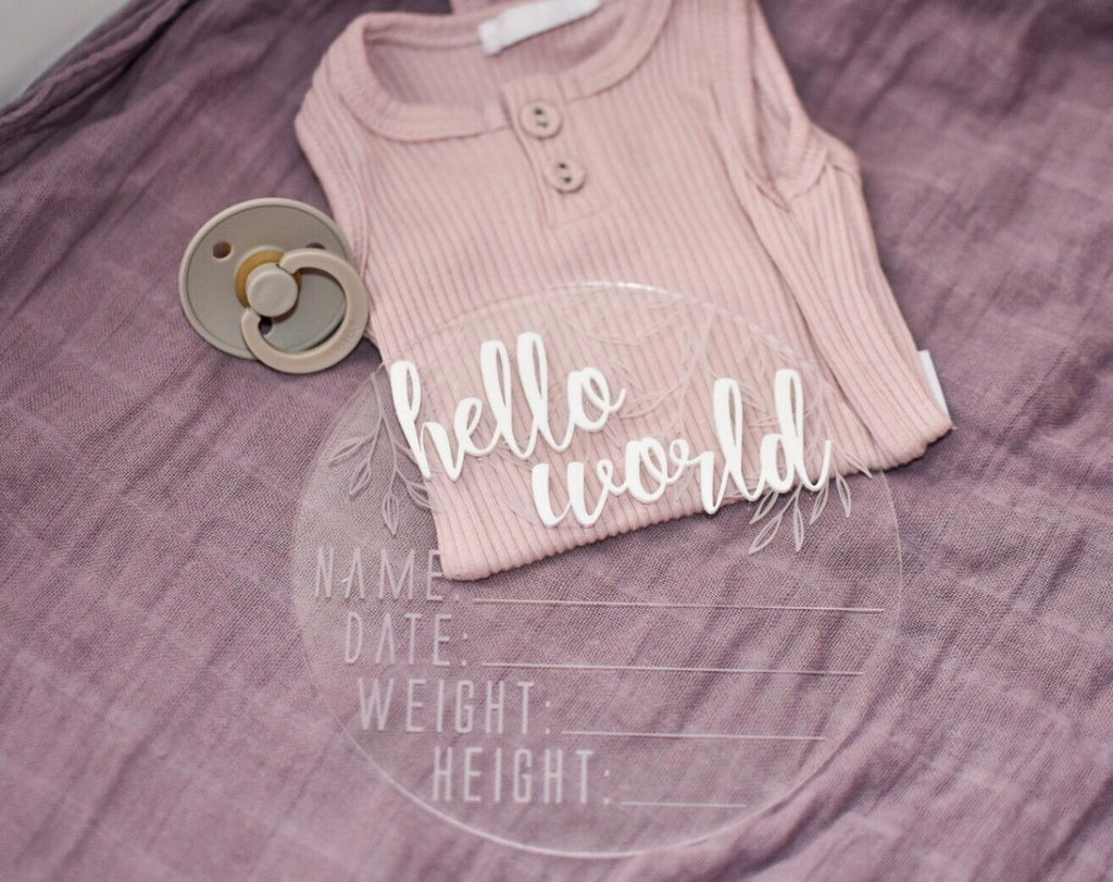 "Clear Acrylic ""Hello World"" Birth Announcement Disc - Little Oak + Co"