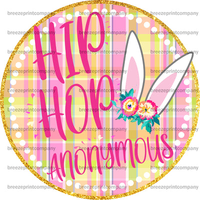 Hip Hop Anonymous Heat Transfer Vinyl or Sublimation Transfer - Easter - T101