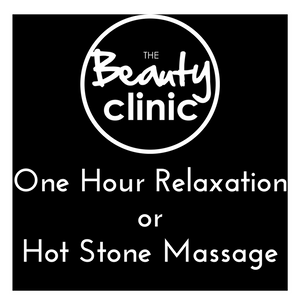 One Hour Relaxation OR Hot Stone Massage