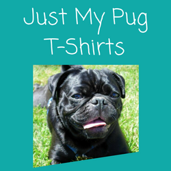 Just My Pug T Shirts