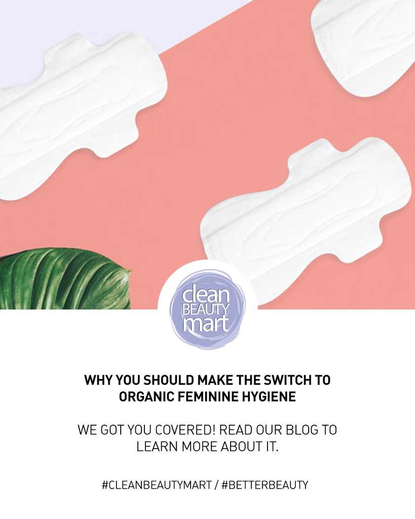 Why You Should Make The Switch To Organic Feminine Hygiene