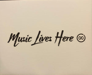 """Music Lives Here"" - White Canvas"
