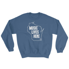 "Wisconsin ""MUSIC LIVES HERE"" Sweatshirt"