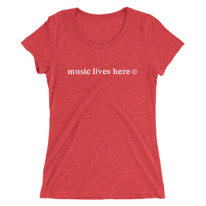 """MUSIC LIVES HERE"" Women's Triblend T-Shirt"