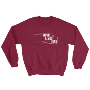 "Oklahoma ""MUSIC LIVES HERE"" Sweatshirt"
