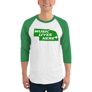 "Nebraska Irish Green ""Music Lives Here"" 3/4 sleeve raglan shirt"