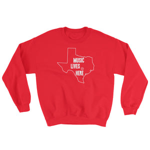 "Texas ""MUSIC LIVES HERE"" Sweatshirt"
