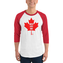 "Canada ""MUSIC LIVES HERE"" 3/4 Raglan T-Shirt"