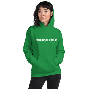"Irish ""Music Lives Here' Hooded Sweatshirt"