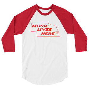 "Nebraska ""MUSIC LIVES HERE"" 3/4 sleeve raglan shirt"