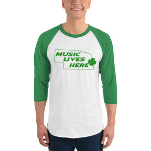 "Nebraska Irish ""MUSIC LIVES HERE"" 3/4 Sleeve T-Shirt"
